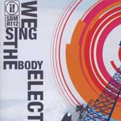 Since By Man – We Sing the Body Electric