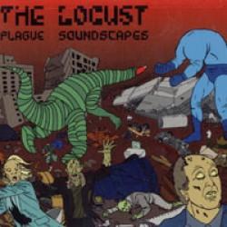 The Locust – Plague Soundscapes