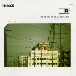 Thrice – Artist In the Ambulance