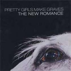 Pretty Girls Make Graves – The New Romance
