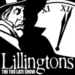 The Lillingtons – The Too Late Show
