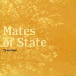 Mates of State – Team Boo