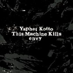 Yaphet Kotto/This Machine Kills/Envy – Split