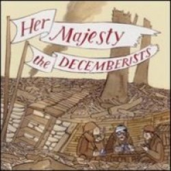 The Decemberists – Her Majesty, The Decemberists