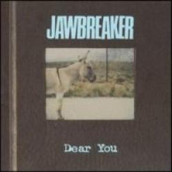 Jawbreaker – Dear You (Reissue)