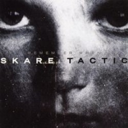 Skare Tactic – Remember When