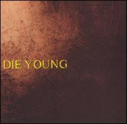 Die Young – The Message