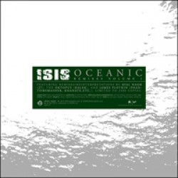 Isis – Oceanic Remixes Volume I