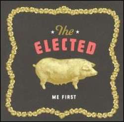 The Elected – Me First