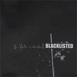 Blacklisted – Our Youth is Wasted
