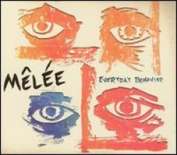 Melee – Everyday Behavior