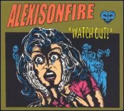 Alexisonfire – Watch Out!