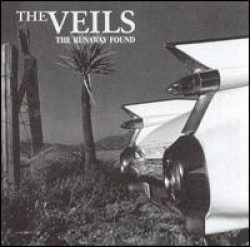 The Veils – The Runaway Found