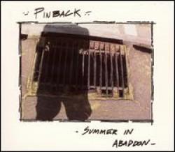 Pinback – Summer In Abaddon