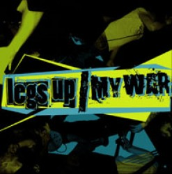 Legs Up / My War – Split