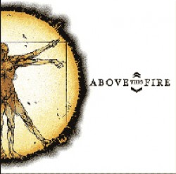 Above this Fire – In Perspective