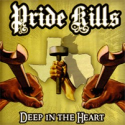 Pride Kills – Deep in the Heart