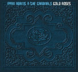Ryan Adams – Cold Roses