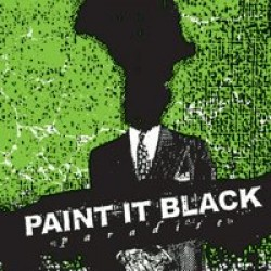 Paint It Black – Paradise