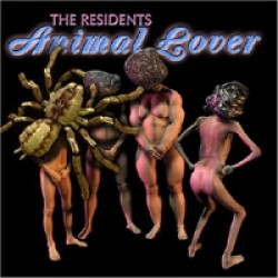 The Residents – Animal Lover