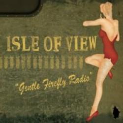 Isle of View – Gentle Firefly Radio