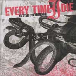 Every Time I Die – Gutter Phenomenon
