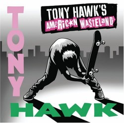 Various Artists – Tony Hawk's American Wasteland