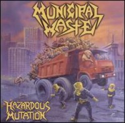 Municipal Waste – Hazardous Mutation
