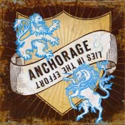 Anchorage / Lies in the Effort – Split