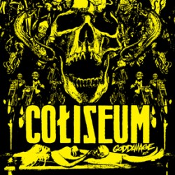 Coliseum – Goddamage