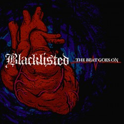 Blacklisted – ...The Beat Goes On