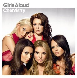 Girls Aloud – Chemistry