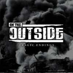 On the Outside – Tragic Endings