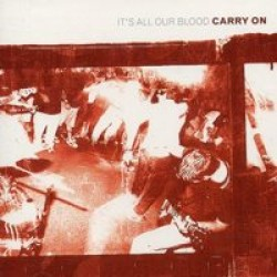 Carry On – It's All Our Blood (Reissue)