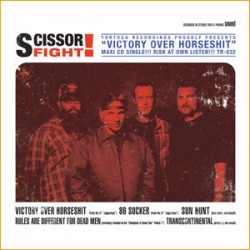 Scissorfight – Victory Over Horseshit