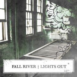Fall River – Lights Out
