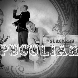 The Slackers – Peculiar
