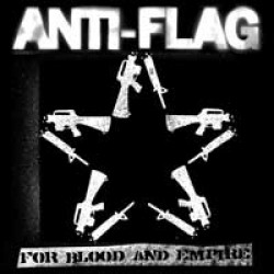 Anti-Flag – For Blood and Empire