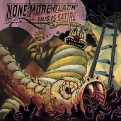 None More Black – This is Satire
