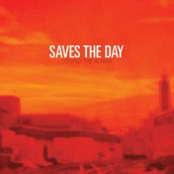 Saves the Day – Sound the Alarm
