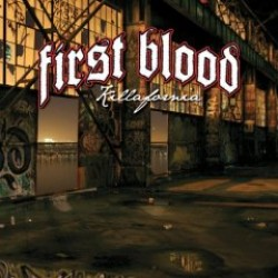 First Blood – Killafornia