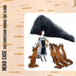 Neko Case – Fox Confessor Brings the Flood
