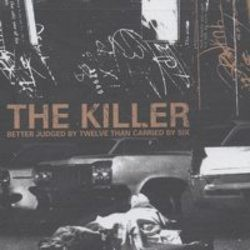 The Killer – Better Judged by Twelve than Carried by Six (Reissue)