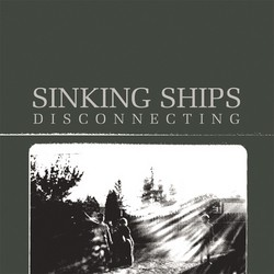 Sinking Ships – Disconnecting