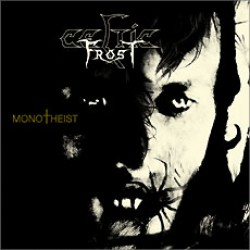 Celtic Frost – Monotheist