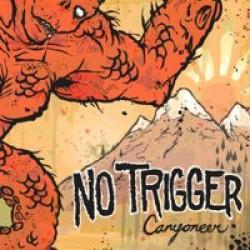 No Trigger – Canyoneer