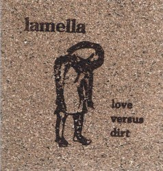 Lamella – Love Versus Dirt