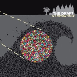 The Draft – In a Million Pieces