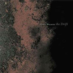 Scott Walker – The Drift