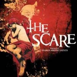 The Scare – Snakes Among Saints